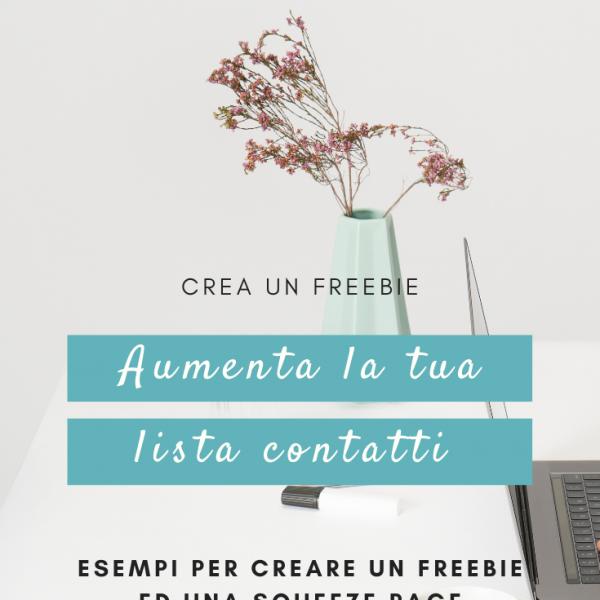 Come creare un freebie per generare la tua lista contatti