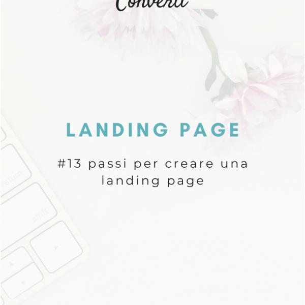 Landing page: guida super easy per crearne una
