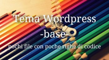 Creare un tema WordPress base